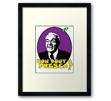 how bout a fresca? Framed Print