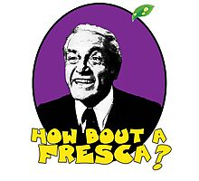 how bout a fresca? Photographic Print