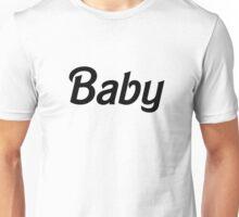 Baby - Black  Unisex T-Shirt