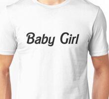 Baby Girl - Black  Unisex T-Shirt