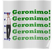 Doctor Says Geronimo! Poster