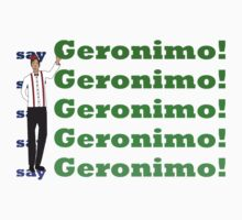 Doctor Says Geronimo! Kids Tee
