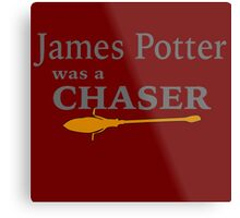 James Potter was a Chaser Metal Print
