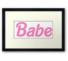 Babe - Barbie Pink Framed Print