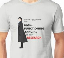 High Functioning Fangirl Unisex T-Shirt