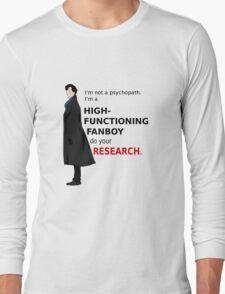 High Functioning Fanboy  Long Sleeve T-Shirt