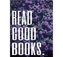 Read Good Books Photographic Print