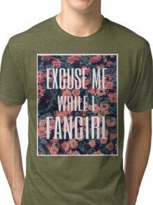 'Scuse Me While I Fangirl Tri-blend T-Shirt