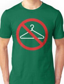 No Wire Hangers EVER Unisex T-Shirt