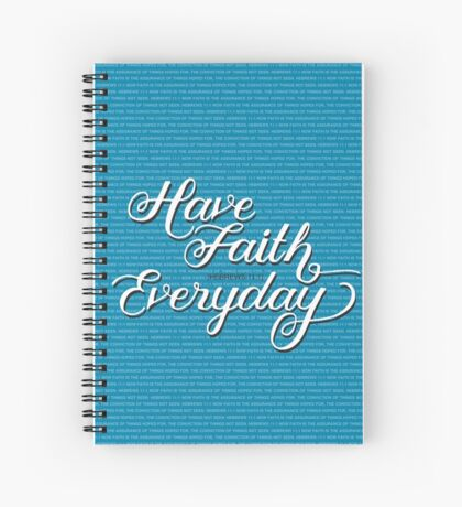 Have Faith in Blue Spiral Notebook
