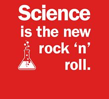 Science is the new rock 'n' roll T-Shirt