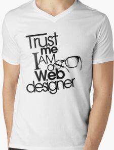 Trust Me I am a Web Designer Mens V-Neck T-Shirt