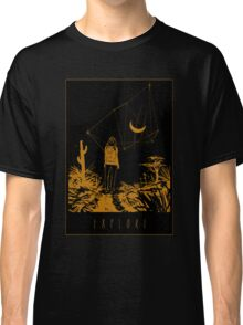 Explore What's Out There Classic T-Shirt