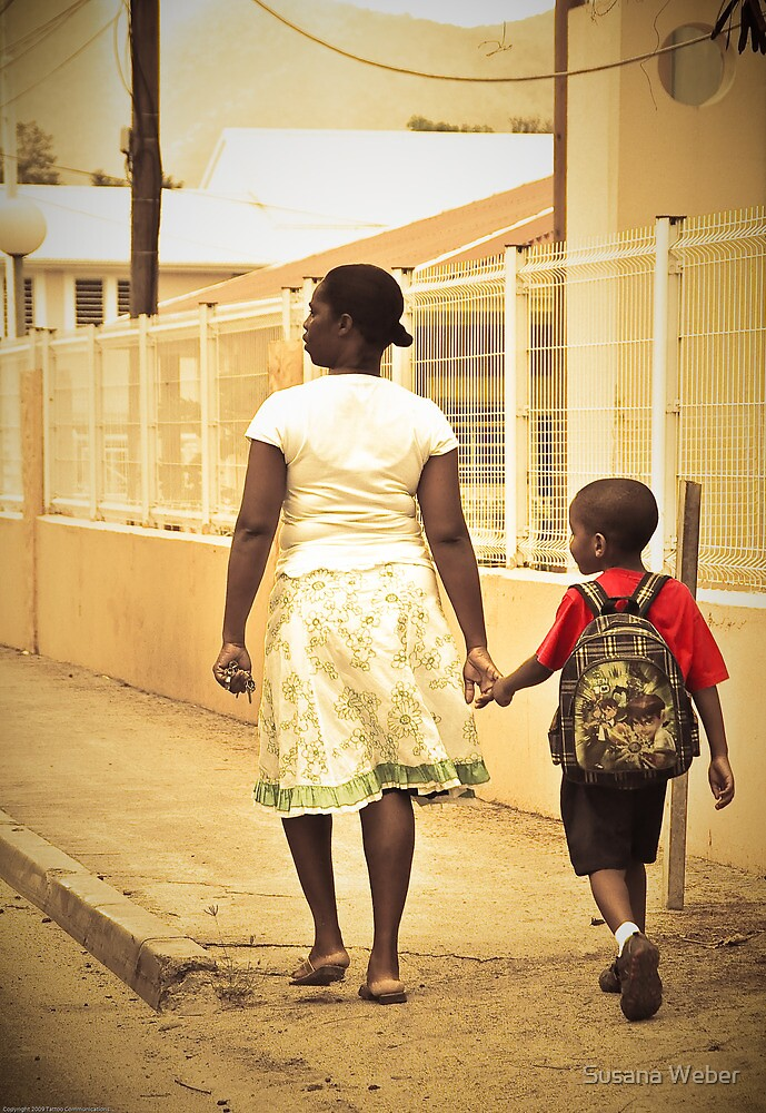 Momma walks me to school... St Martin, NA by Susana Weber
