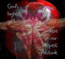 God's Highest Gift by vigor