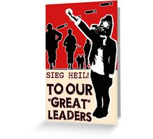 "Dear, Our ""Great"" Leaders Greeting Card"