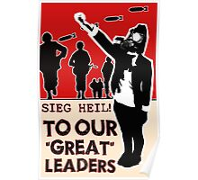 "Dear, Our ""Great"" Leaders Poster"