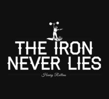 The Iron Never Lies by ironandthesoul