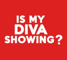 Is my diva showing? Kids Clothes