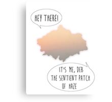 Deb the Sentient Patch of Haze Canvas Print