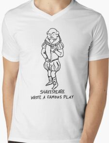 Shakespeare wrote a famous play Mens V-Neck T-Shirt