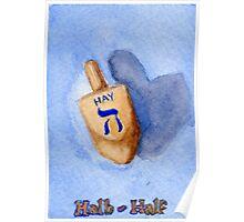 Dreidel - Hay, Halb, Half Poster