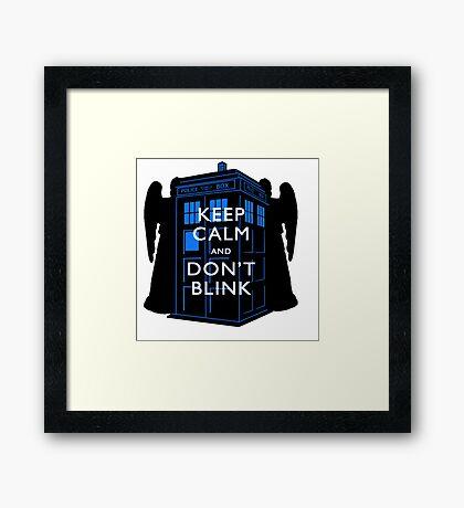 Keep Calm & Don't Blink Framed Print
