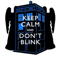 Keep Calm & Don't Blink Photographic Print