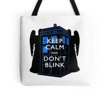 Keep Calm & Don't Blink Tote Bag