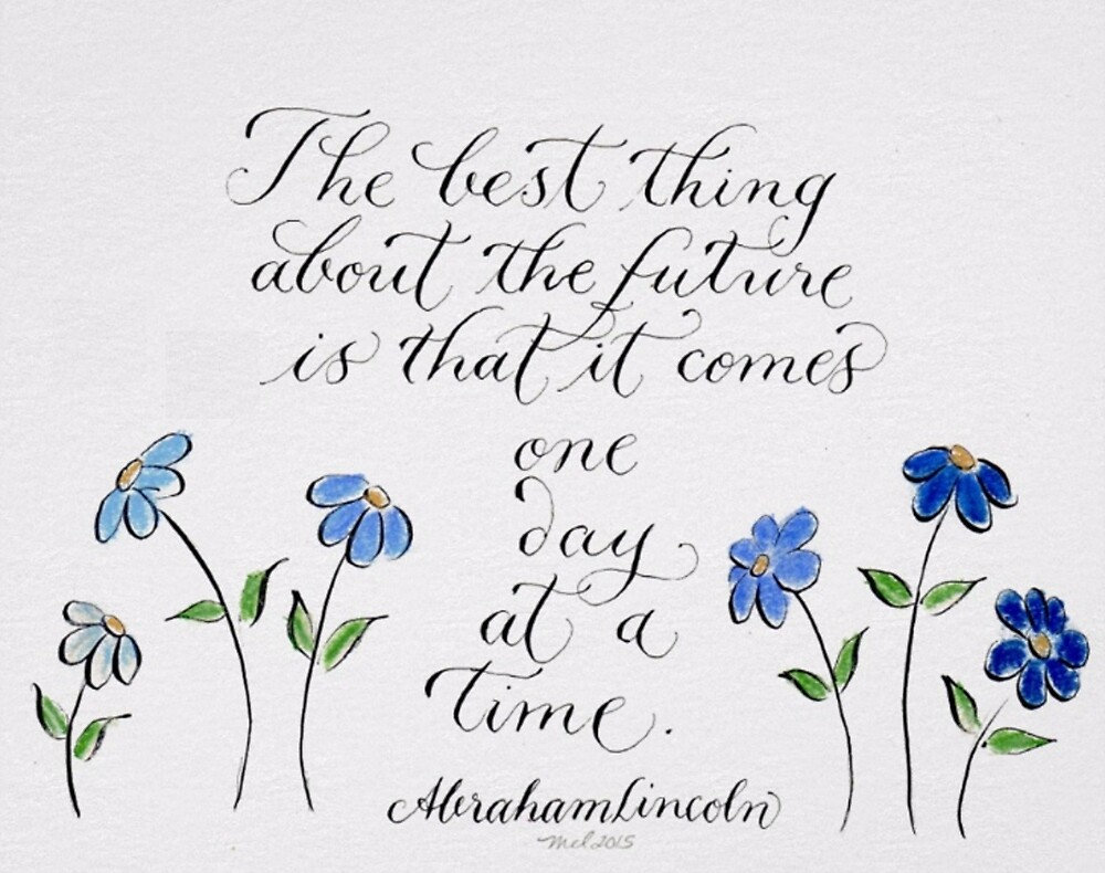 Handwritten Lincoln quote with pastel flowers by Melissa Goza