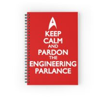 Pardon the Engineering Parlance Spiral Notebook