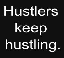 Hustlers keep hustling by fatbearink
