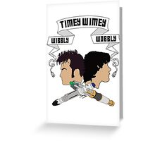Timey Wimey Doctors Greeting Card