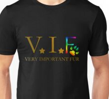 V.I.F. VERY IMPORTANT FUR Unisex T-Shirt