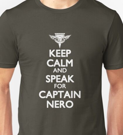 Speak for Captain Nero Unisex T-Shirt