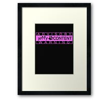 Yiffy Content Framed Print
