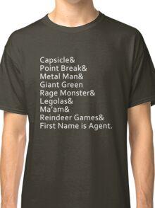 Nicknames Classic T-Shirt