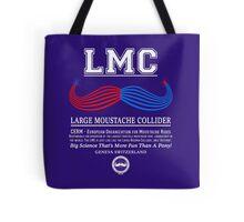 LMC - The Large Moustache Collider Tote Bag