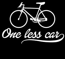 One Less Car by cutetees