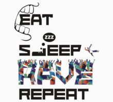 Eat, Sleep, Rave, Repeat T Shirts, Stickers and Other Gifts Kids Clothes