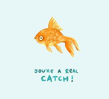 You're A Real Catch! by Sophie Corrigan