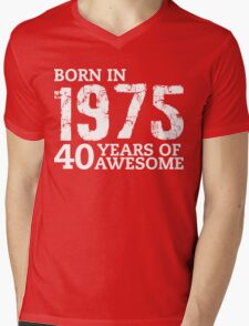 Born in 1975 - 40 Years of Awesome Mens V-Neck T-Shirt