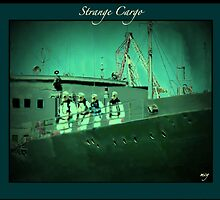 Strange Cargo...A Recurring Dream Vision by mcyoung