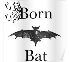 BORN BAT Poster