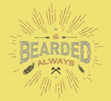 BE BEARDED ALWAYS Kids Clothes