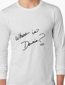 Where is Donnie? Long Sleeve T-Shirt
