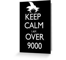 Keep Calm I Am Over 9000 - Tshirts & Hoodies Greeting Card