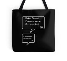 Sherlock Text - Come At Once Tote Bag