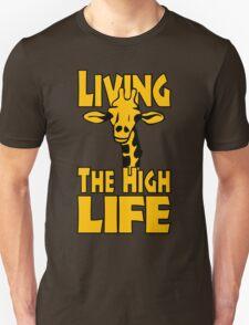 Living The High Life T-Shirt