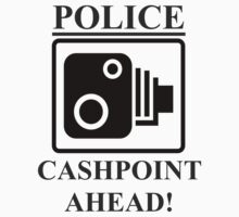 POLICE CASHPOINT AHEAD by Stephen Kane